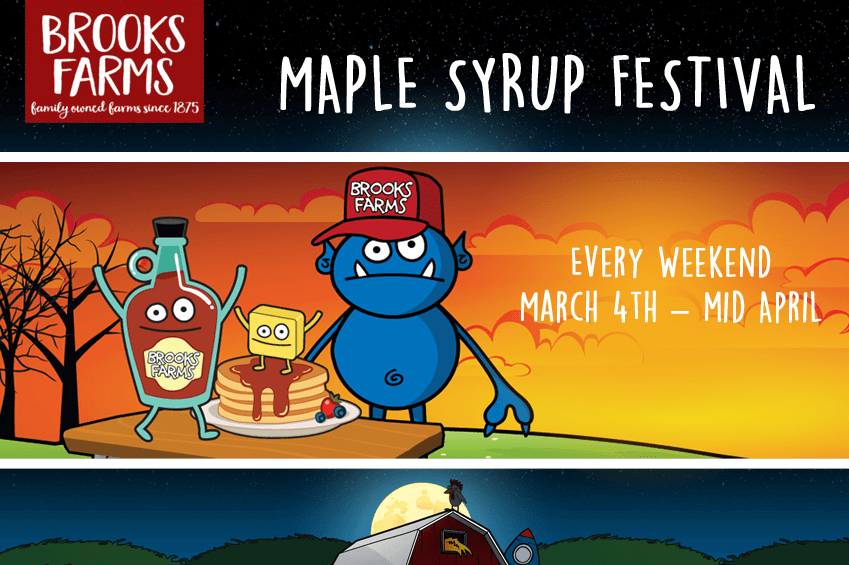 Brooks Farm Maple Syrup Festival - Every Weekend March 4 to mid April